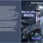 Bevor die Welle bricht - Dirk Harms